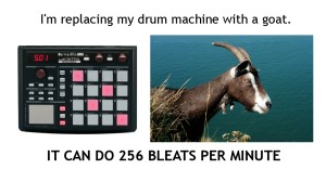 Replacing my drum machine with a goat