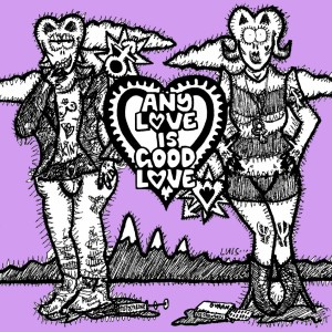 Any Love Is Good Love CD cover